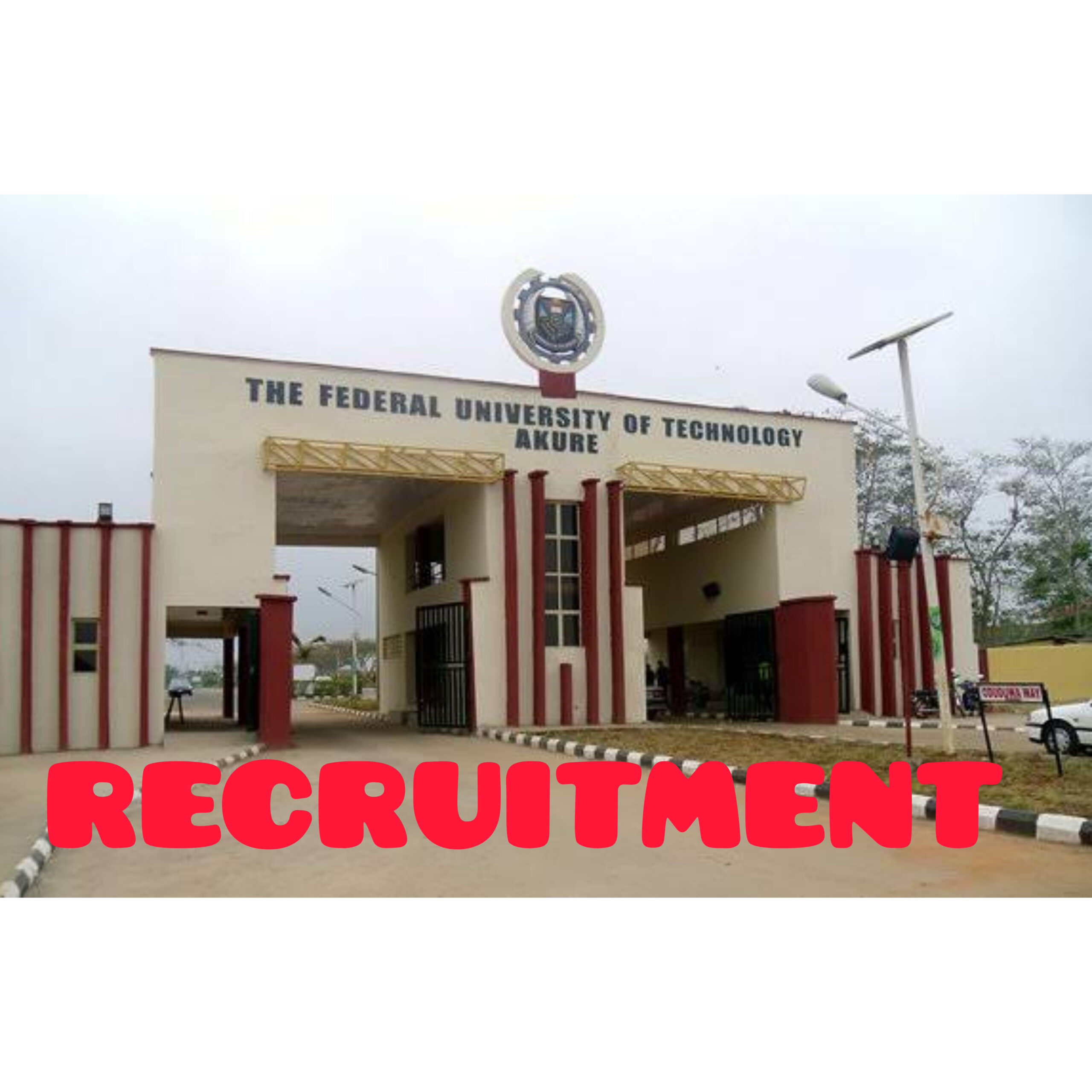 Federal University of Technology, Akure (FUTA) 2021 Recruitment for Academic and Non Academic Staff