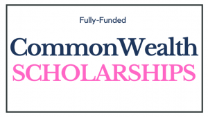 Commonwealth Master's Scholarships 2022/2023 for study in UK (Fully Funded)